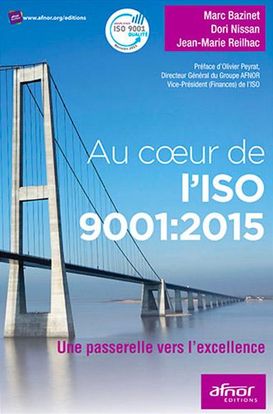 Au coeur de l'ISO 9001:2015 - AFNOR Editions