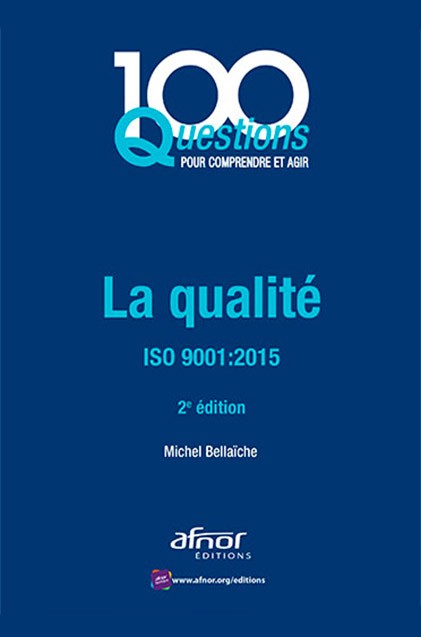 La qualité, ISO 9001:2015 - AFNOR Editions