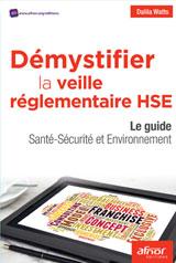 Livre Démystifier la veille réglementaire HSE