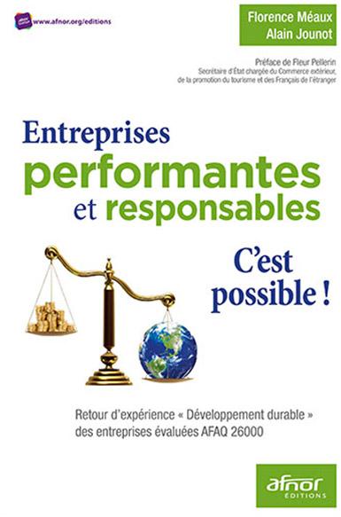 Entreprises performantes et responsables, c'est possible
