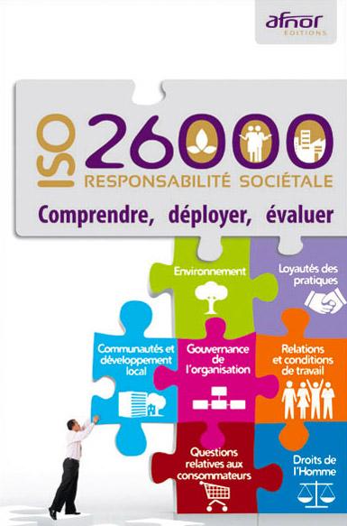ISO 26000 : responsabilité sociétale - comprendre, déployer, évaluer