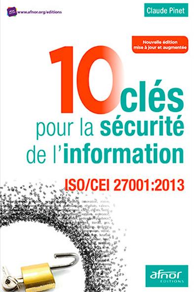 Livre - 10 clés pour la sécurité de l'information - ISO/CEI 27001:2013