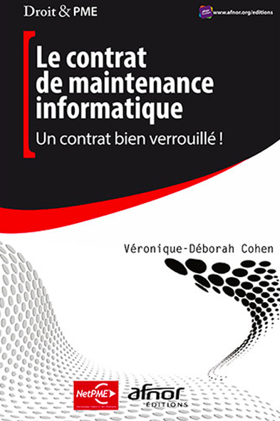 Livre : le contrat de maintenance informatique - AFNOR Editions