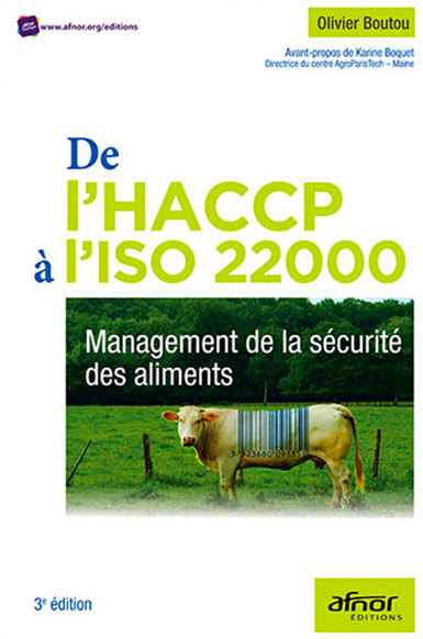 Management de la sécurité des aliments - HACCP, ISO 22000 - AFNOR Editions