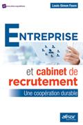 Entreprise et cabinet de recrutement : une coopération durable