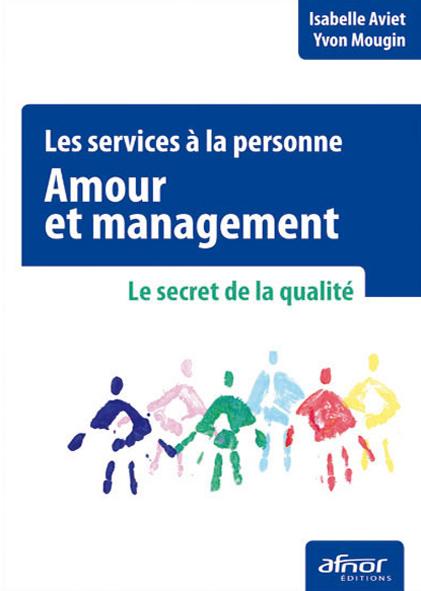 Silver Economie - Les services à la personne : Amour et management
