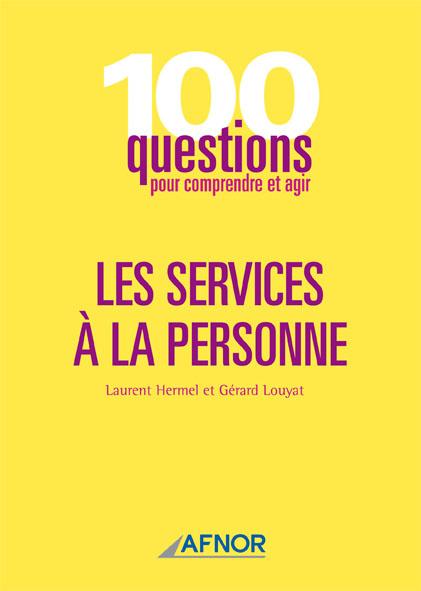 100 questions pour comprendre les services à la personne