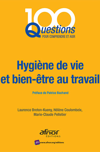 AFNOR Editions - Dossier Santé, sécurité au travail - Hygiène de vie