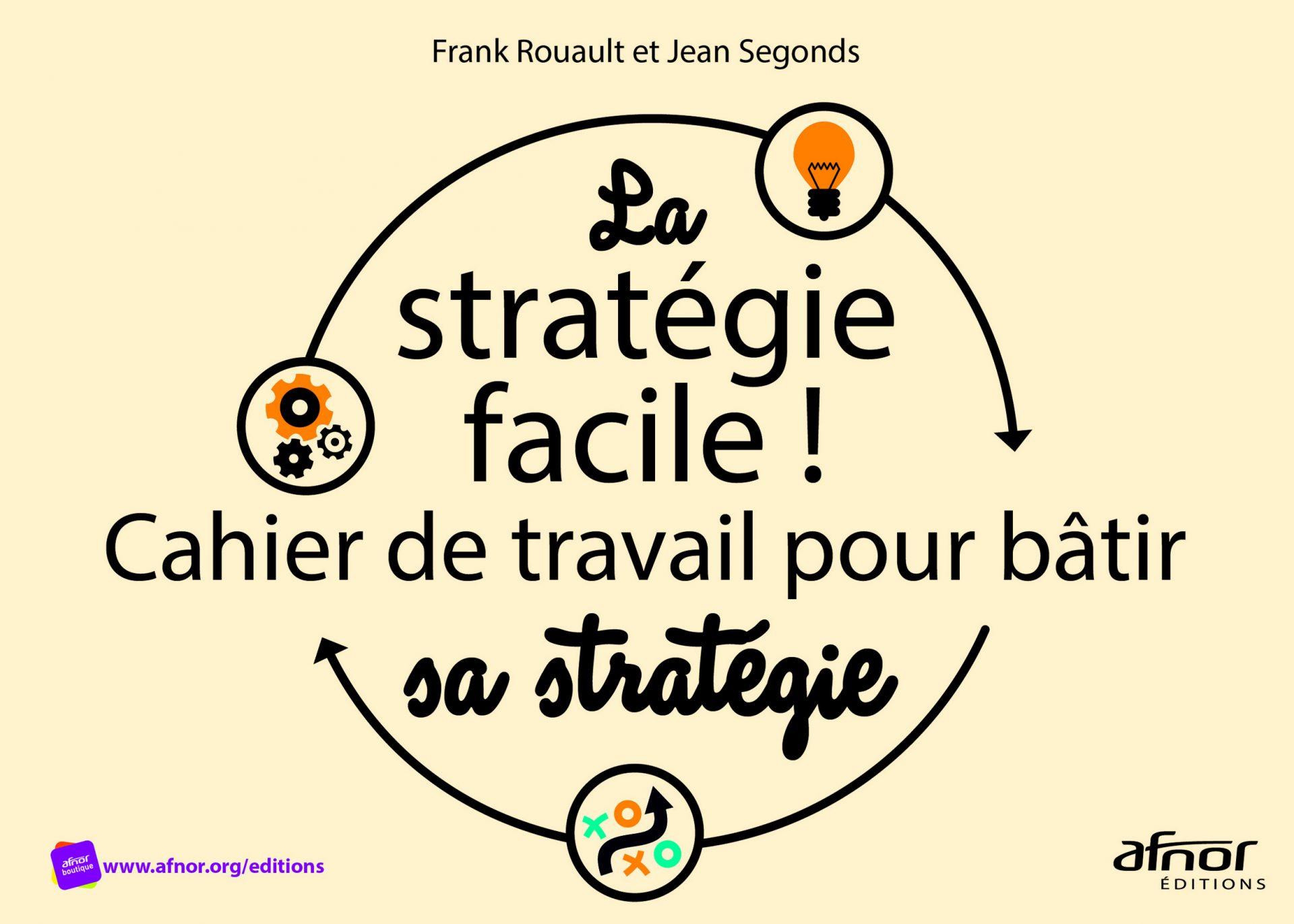 Livre d'AFNOR Editions - la stratégie facile