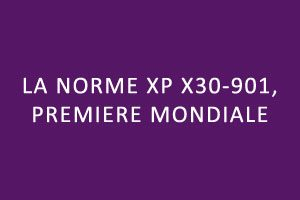 Norme XP X30-901