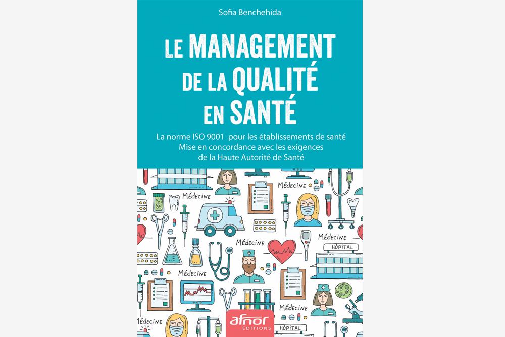 Couverture du livre de Sofia Benchehida sur le management de la qualité en santé