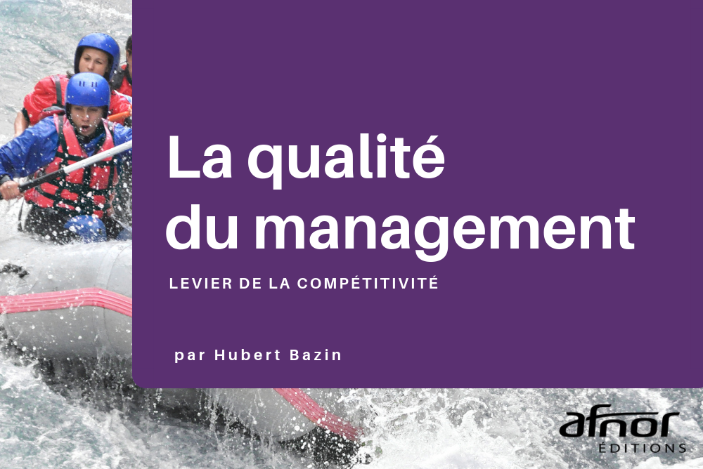 Couverture de l'ouvrage de Hubert Bazin sur la qualité du management
