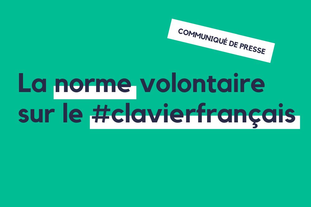 visuel norme volontaire sur le clavier français