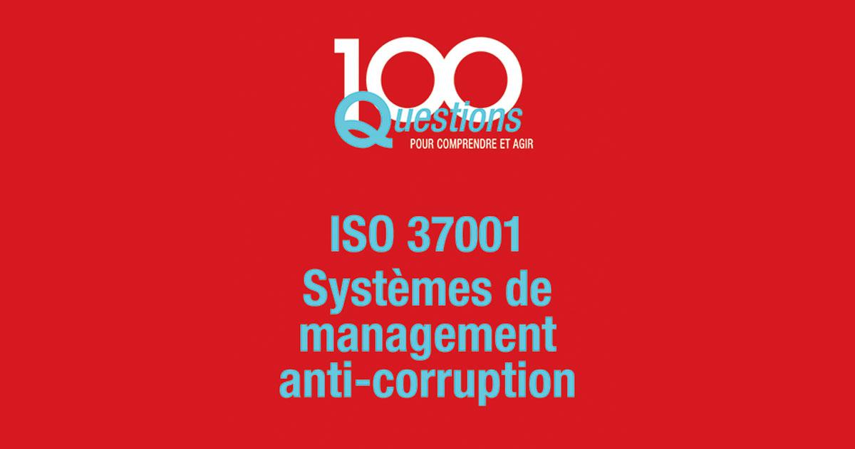 ISO 37001 - systèmes de management anti-corruption