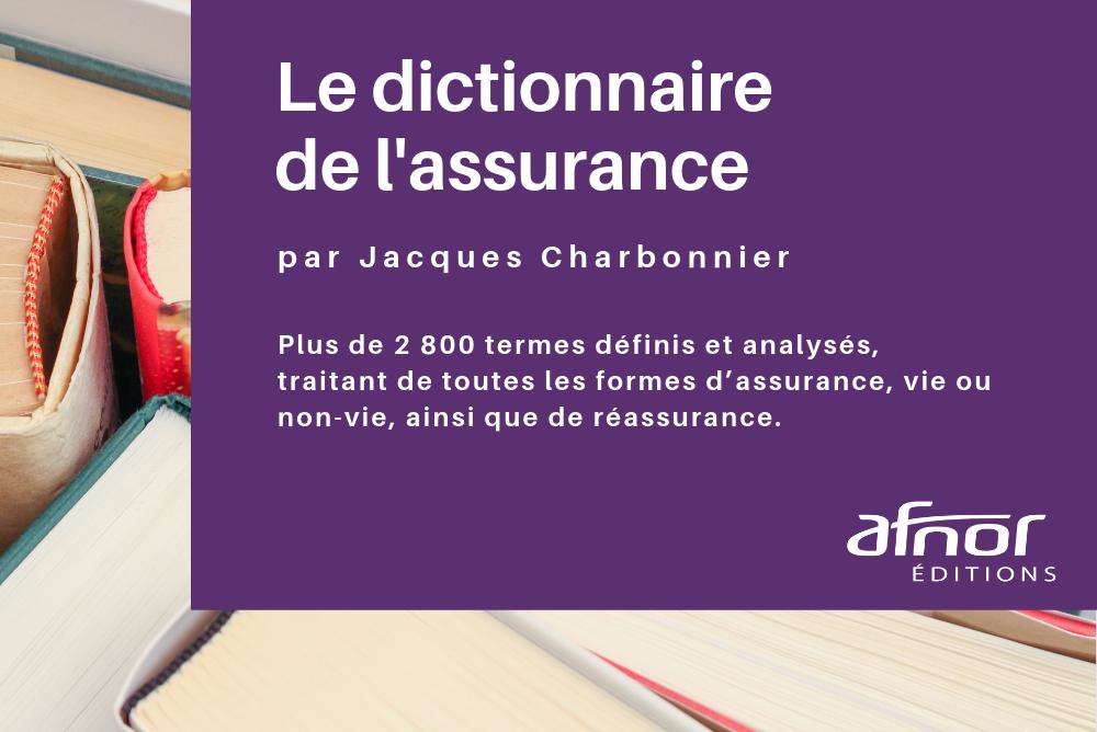Dictionnaire de l'assurance par Jacques Charbonnier